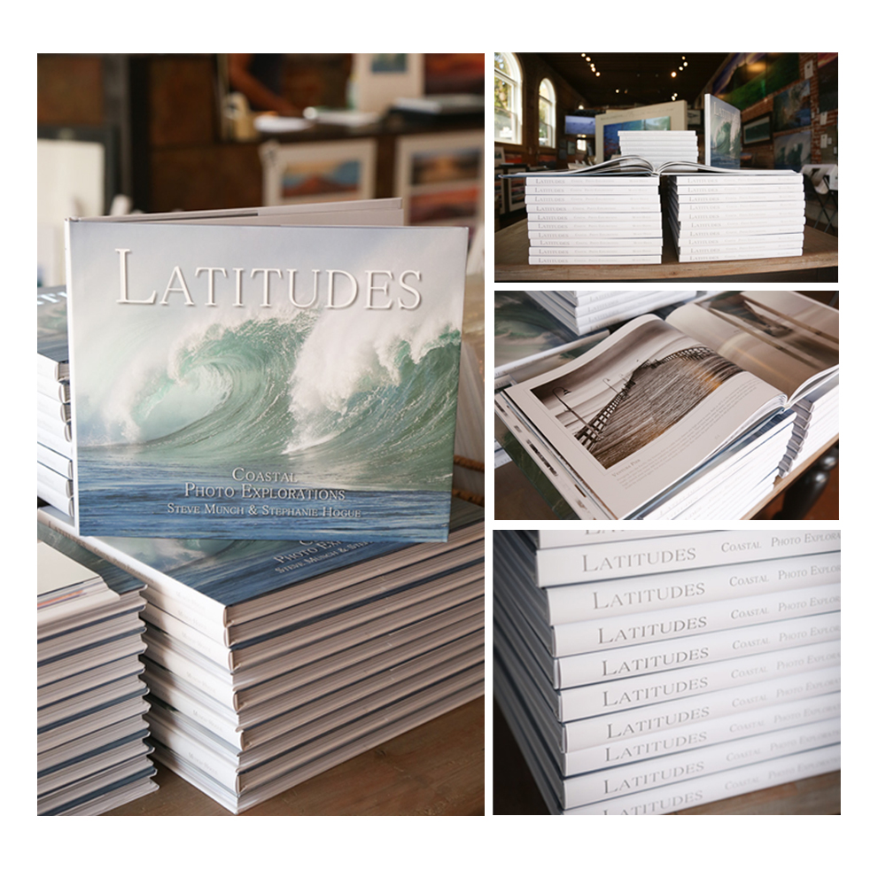 """Latitudes...Coastal Photo Explorations"" by Steve Munch and Stephanie Hogue"